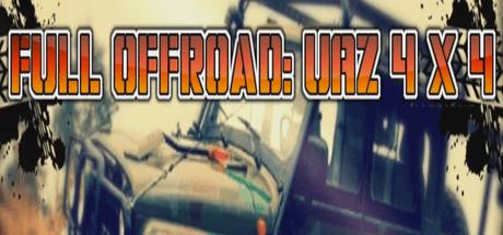Full OffRoad: UAZ 4x4 - Обзор