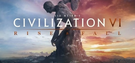 Sid Meier's Civilization 6 Rise and Fall