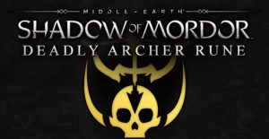 Middle-earth Shadow of Mordor - Deadly Archer Rune