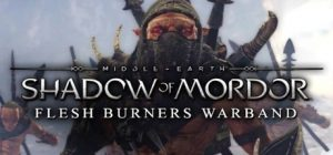 Middle-earth Shadow of Mordor - Flesh Burners Warband