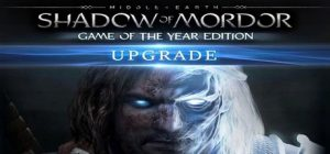 Middle-earth Shadow of Mordor - GOTY Edition Upgrade
