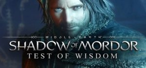 Middle-earth Shadow of Mordor - Test of Wisdom